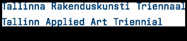 Tallinn Applied Art Triennial